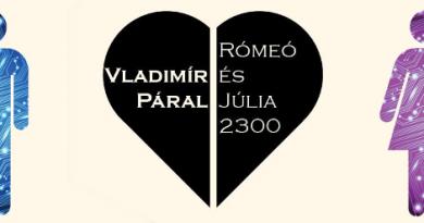Vladimír Páral: Rómeó és Júlia 2300