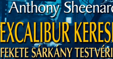 Anthony Sheenard: Az Excalibur keresése I. - A Fekete Sárkány Testvériség