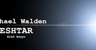 Michael Walden: Eshtar - Első könyv