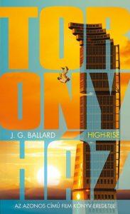 J. G. Ballard: Toronyház (High-Rise)
