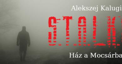 Alekszej Kalugin: Ház a Mocsárban