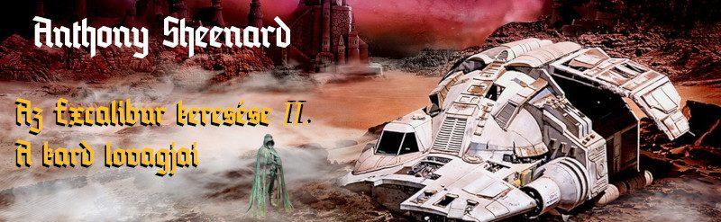 Anthony Sheenard: Az Excalibur keresése II. - A kard lovagjai