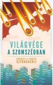 Arkagyij és Borisz Sztrugackij: Világvége a szomszédban