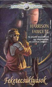 Harrison Fawcett: Feketecsuklyások
