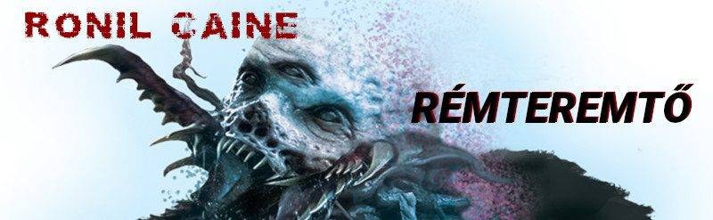 Ronil Caine: Rémteremtő