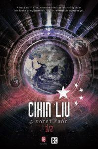 Cixin Liu: A sötét erdő