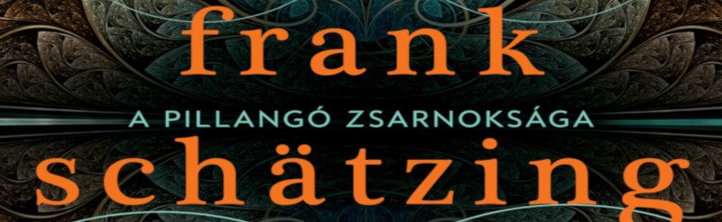 Frank Schätzing: A pillangó zsarnoksága