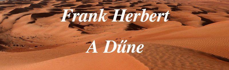 Frank Herbert: A Dűne