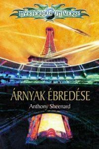Anthony Sheenard: Árnyak ébredése