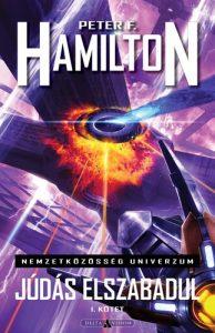 Peter F. Hamilton: Júdás elszabadul I. kötet