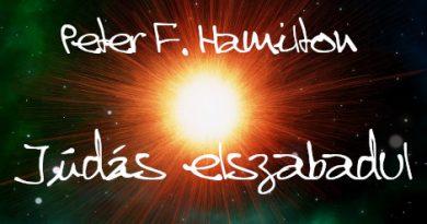 Peter F. Hamilton: Júdás elszabadul