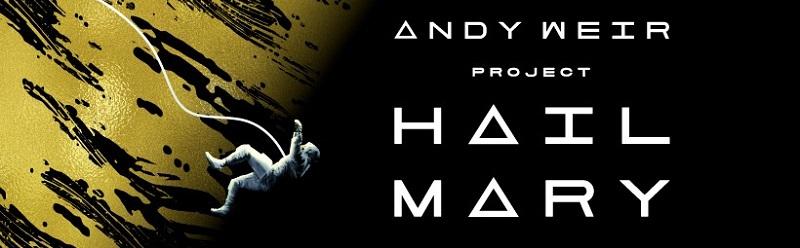 AJÁNLÓ – Andy Weir: A Hail Mary-küldetés
